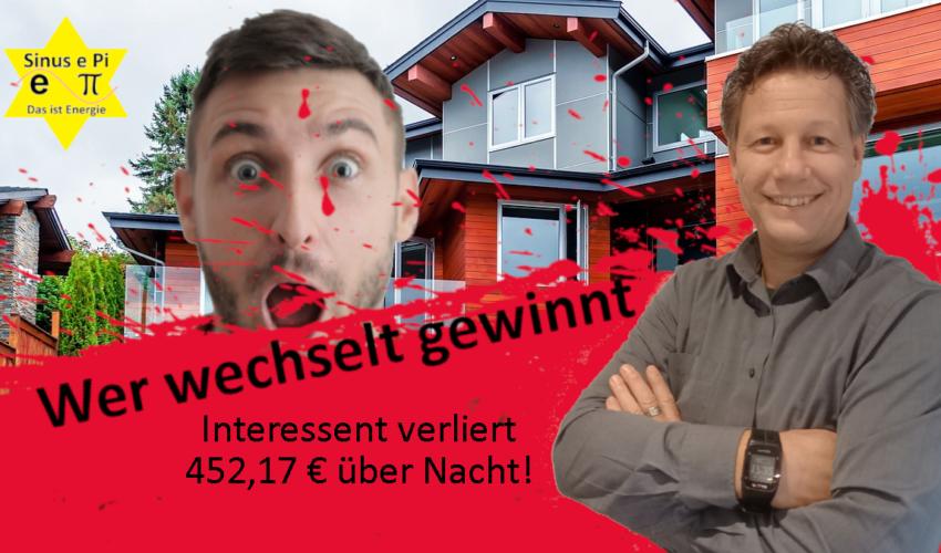 Interessen verliert 452,17 Euro über Nacht - Wer wechselt, gewinnt - Sinus e Pi
