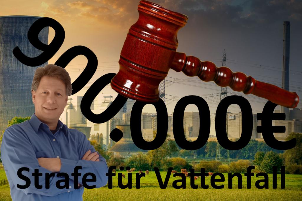 900.000 € Strafe für Vattenfall